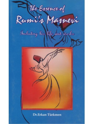 The Essence Of Rumi's Masnevi