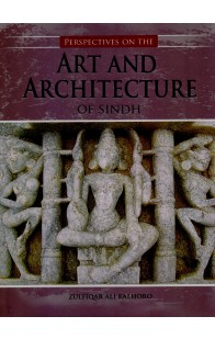 Art And Architecture Of Sindh