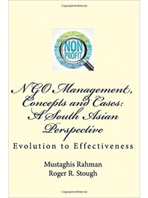 Ngo Management, Concept And Cases: A South Asian Perspective