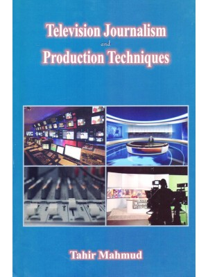 Television Journalism And Production Techniques